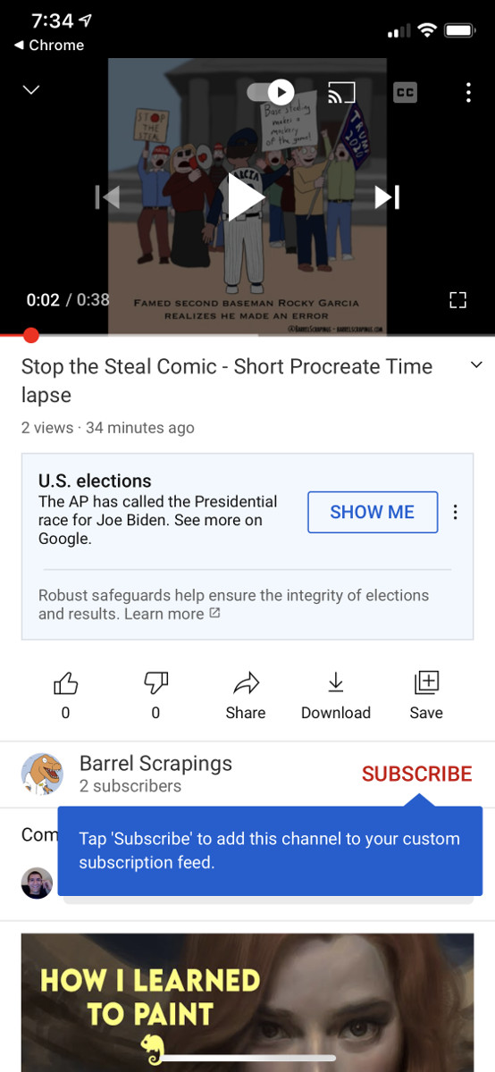 "Screenshot of YouTUbe. Box under the time lapse of the comic says ""U.S. elections. The AP has called the Presidential race for Joe Biden. See more on Google. Robust safeguards help ensure the integrity of elections and results. Learn more"""